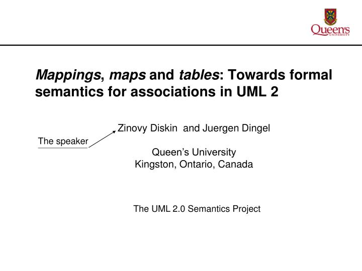 Mappings maps and tables towards formal semantics for associations in uml 2