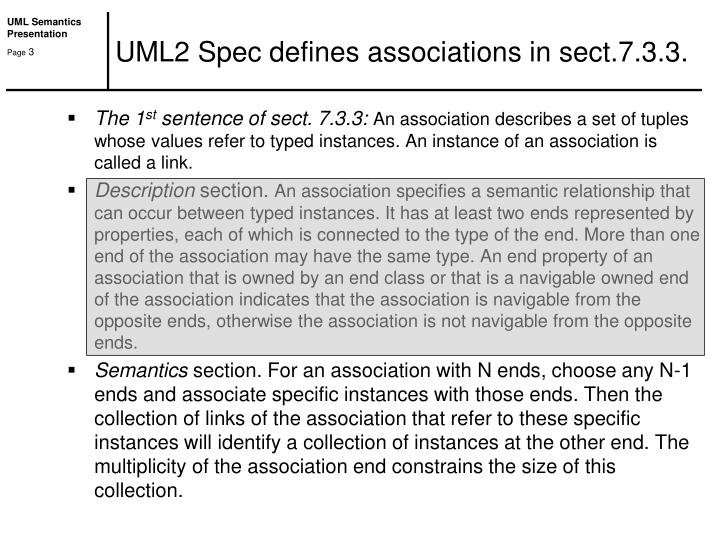 UML2 Spec defines associations in sect.7.3.3.