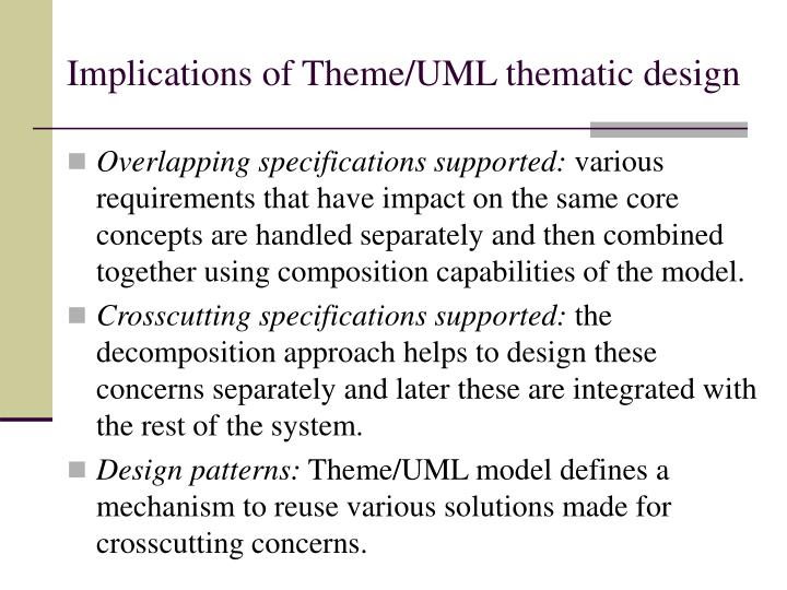 Implications of Theme/UML thematic design
