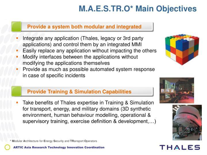 M.A.E.S.TR.O* Main Objectives