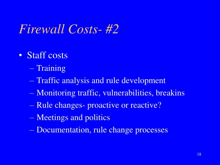 Firewall Costs- #2