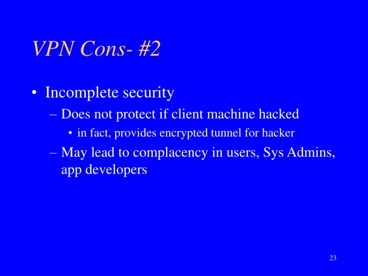 VPN Cons- #2