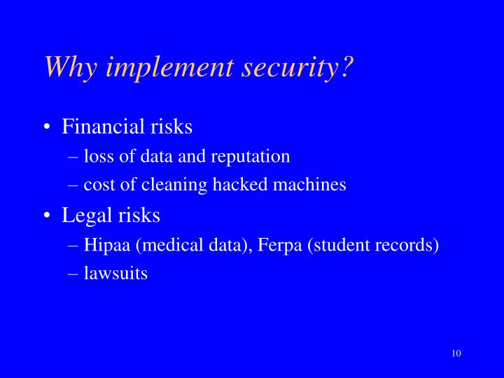 Why implement security?