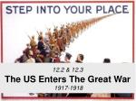 12 2 12 3 the us enters the great war 1917 1918