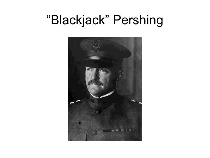 """Blackjack"" Pershing"