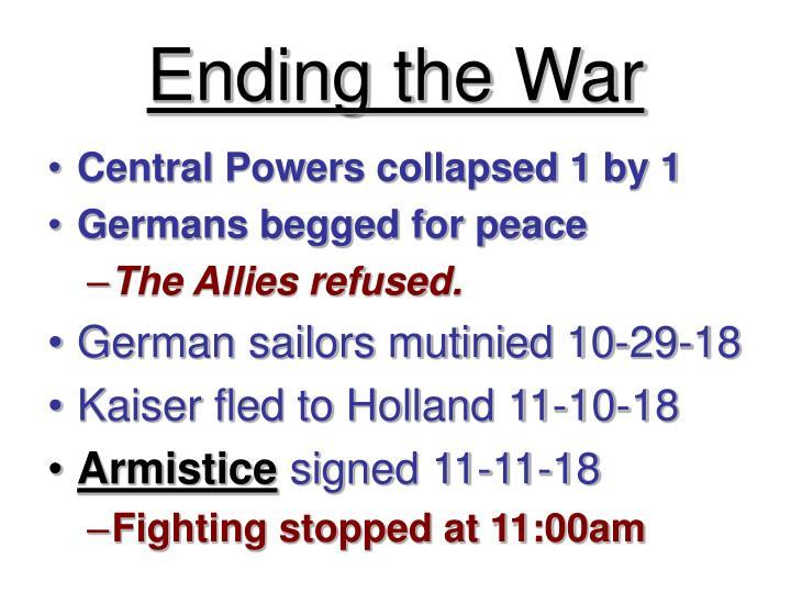 Ending the War