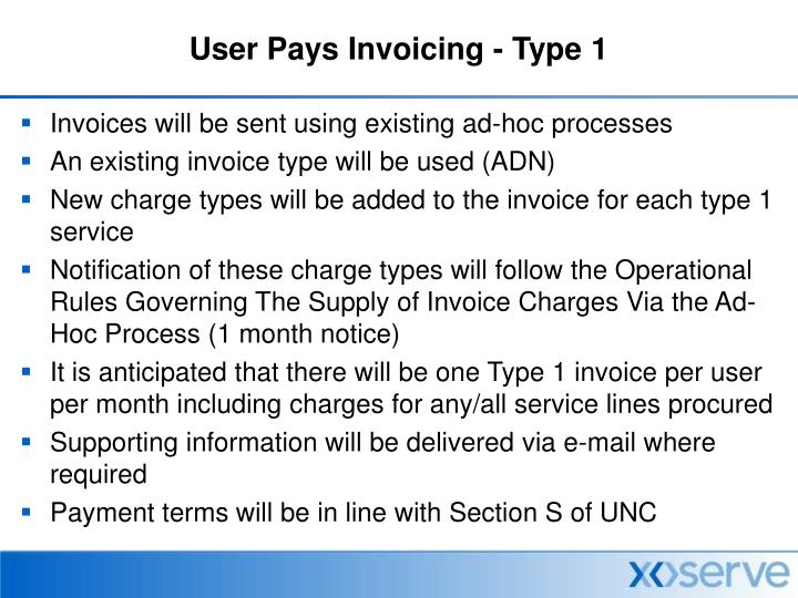User Pays Invoicing - Type 1