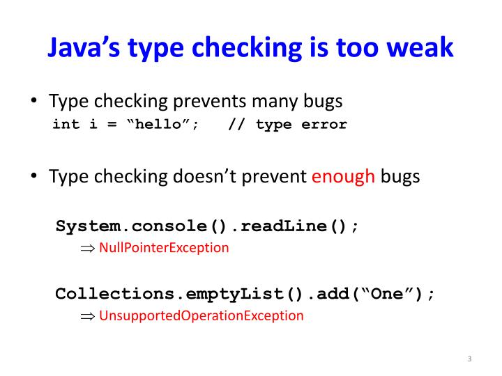 Java s type checking is too weak