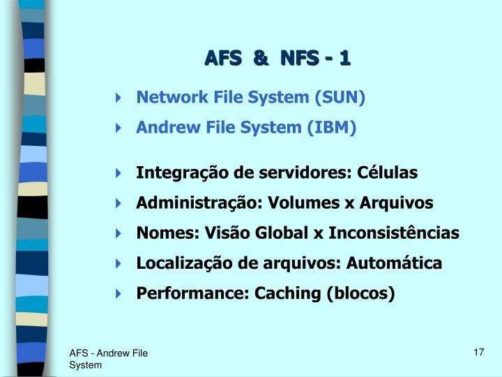 AFS  &  NFS - 1
