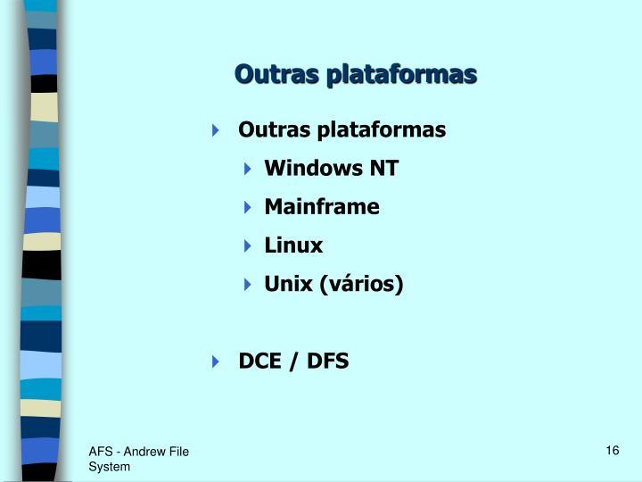 Outras plataformas