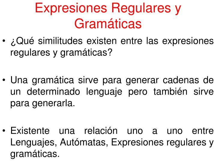 Expresiones Regulares y Gramáticas
