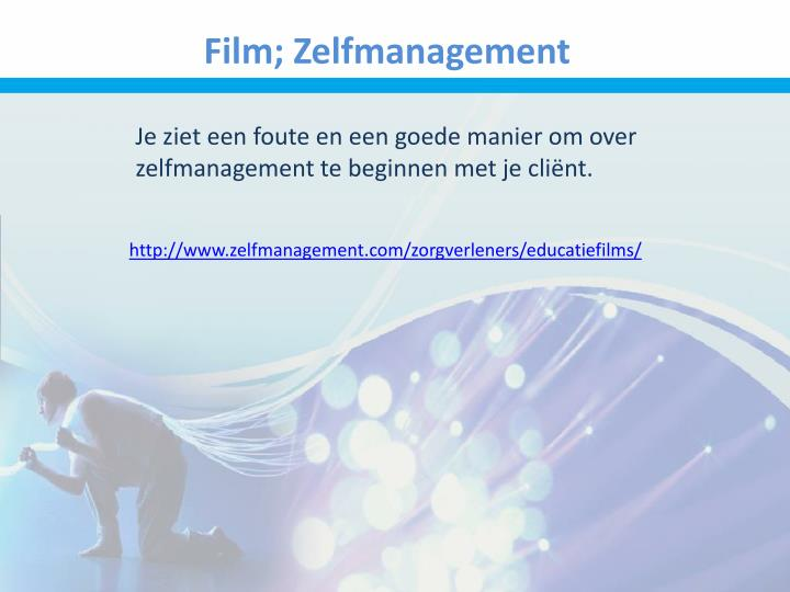 Film; Zelfmanagement