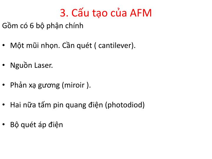 3. Cấu tạo của AFM