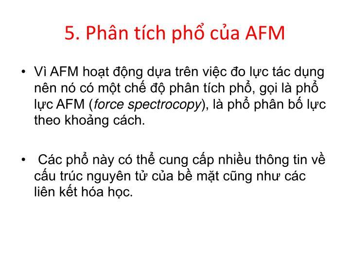 5. Phân tích phổ của AFM