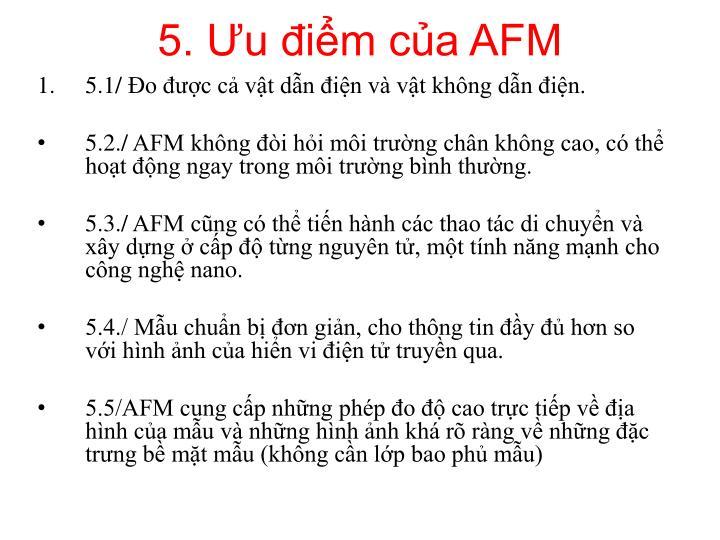 5. Ưu điểm của AFM