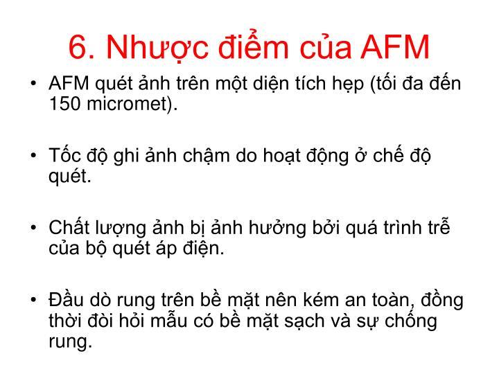 6. Nhược điểm của AFM