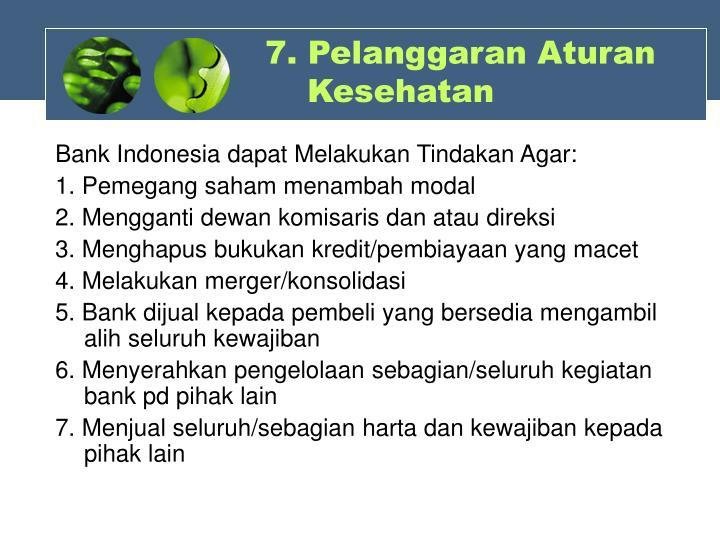 7. Pelanggaran Aturan Kesehatan