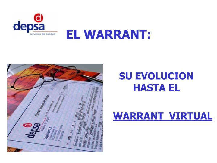EL WARRANT: