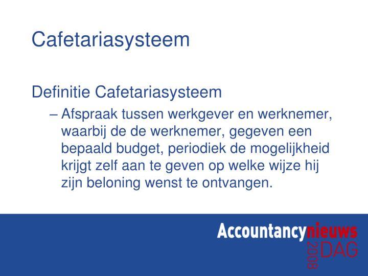 Definitie Cafetariasysteem