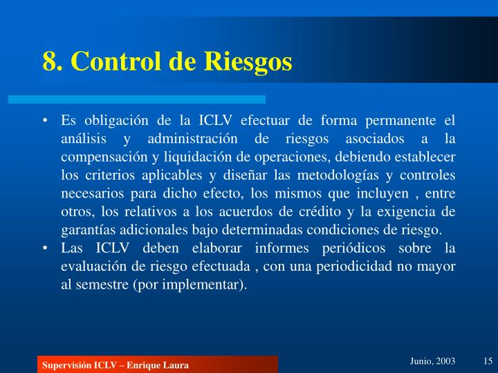 8. Control de Riesgos