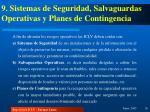 9 sistemas de seguridad salvaguardas operativas y planes de contingencia