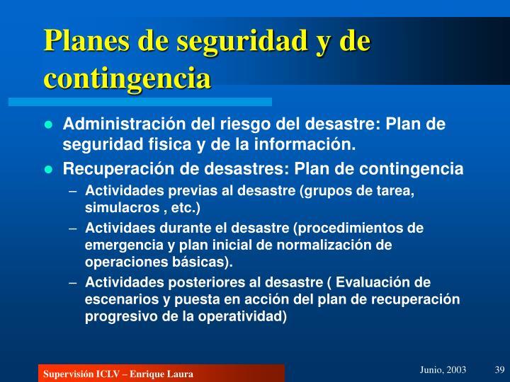 Planes de seguridad y de contingencia