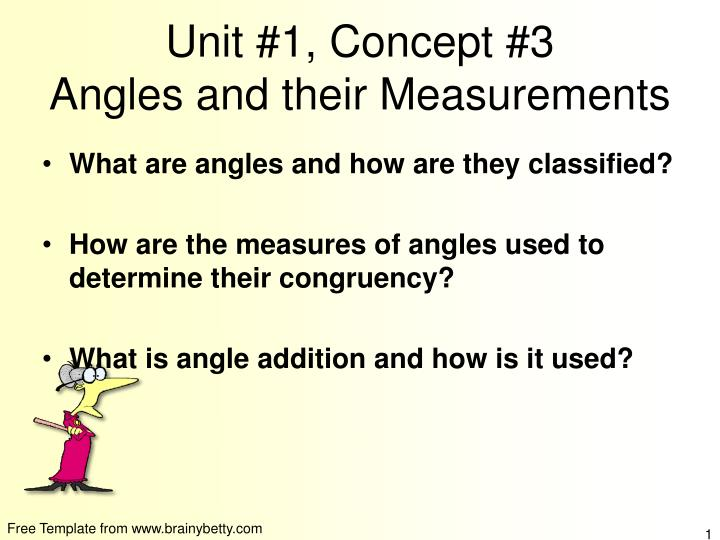 Unit 1 concept 3 angles and their measurements
