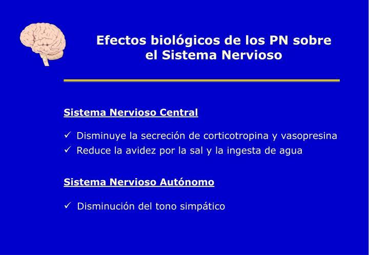 Efectos biológicos de los PN sobre el Sistema Nervioso
