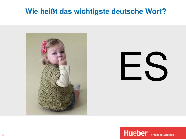 Wie heißt das wichtigste deutsche Wort?
