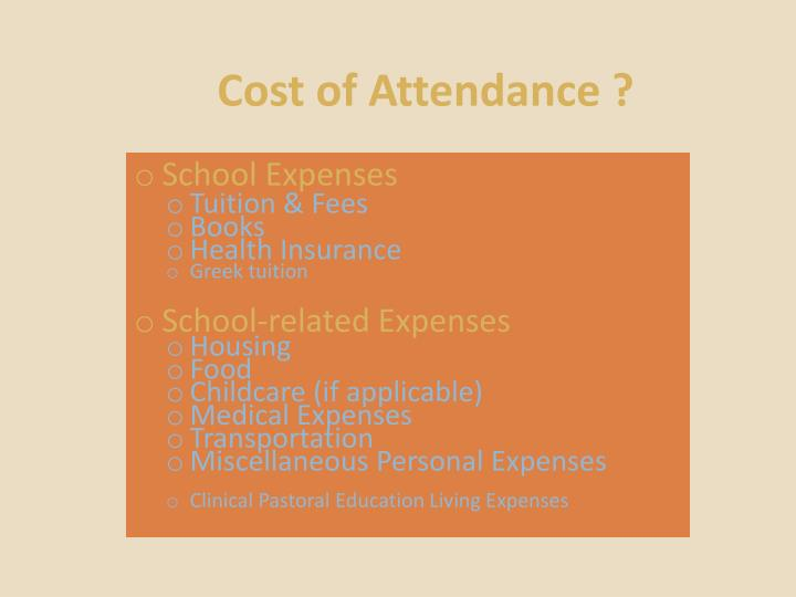 Cost of Attendance ?