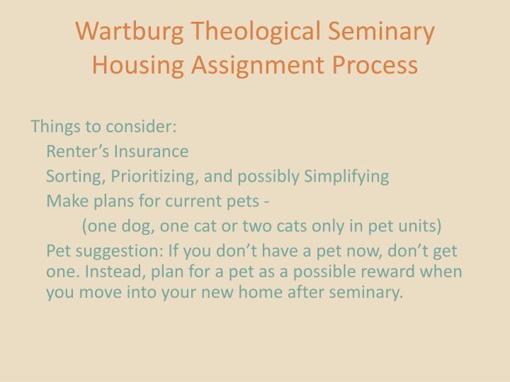 Wartburg Theological Seminary Housing Assignment Process