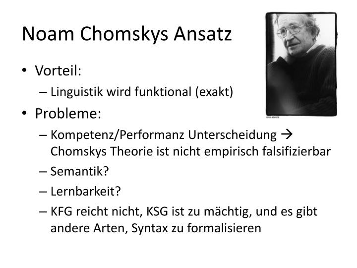 Noam Chomskys Ansatz