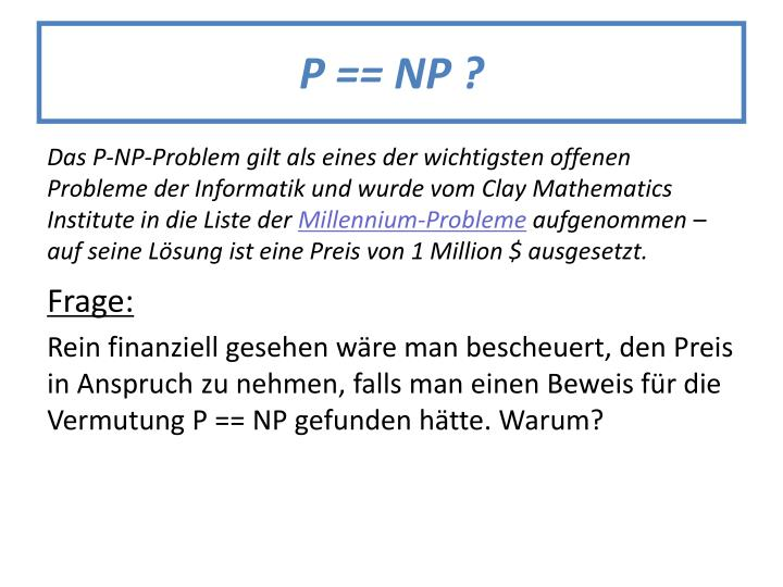 P == NP ?