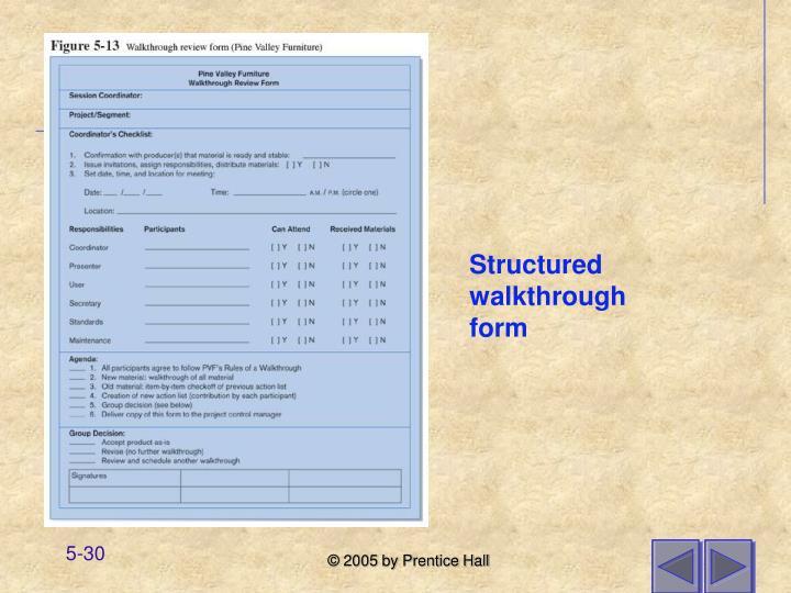 Structured walkthrough form