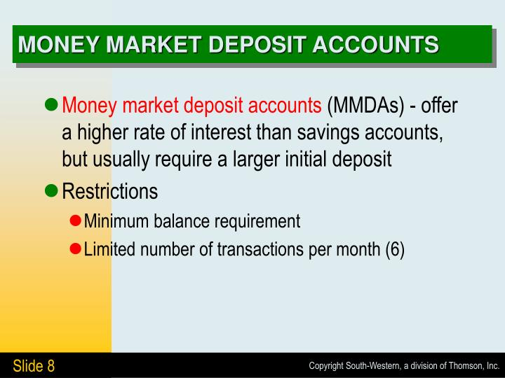 MONEY MARKET DEPOSIT ACCOUNTS