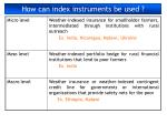 how can index instruments be used