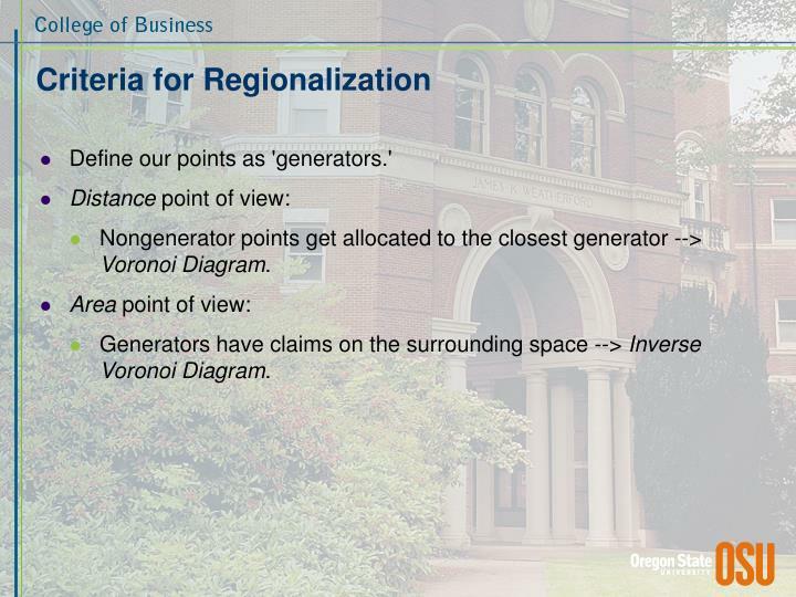 Criteria for Regionalization