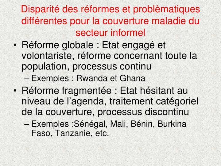 Disparité des réformes et problèmatiques différentes pour la couverture maladie du secteur informel