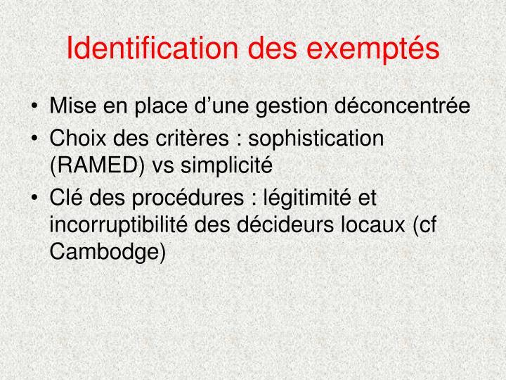 Identification des exemptés