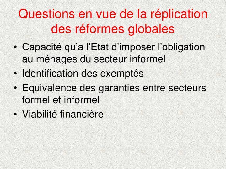 Questions en vue de la réplication des réformes globales