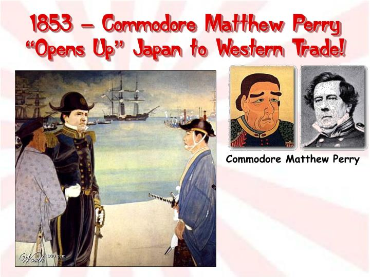 1853 – Commodore Matthew Perry