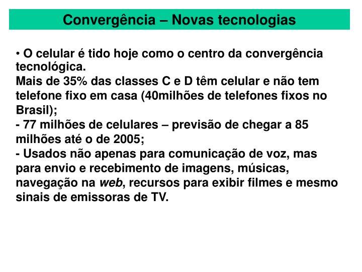 Convergência – Novas tecnologias
