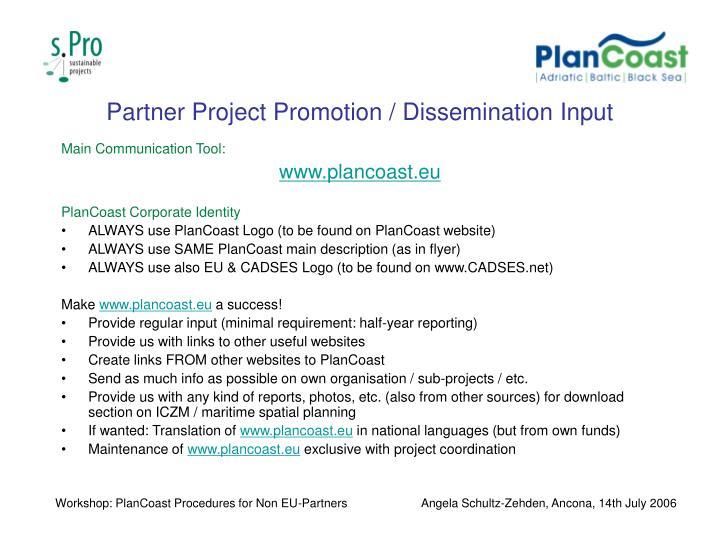 Partner Project Promotion / Dissemination Input