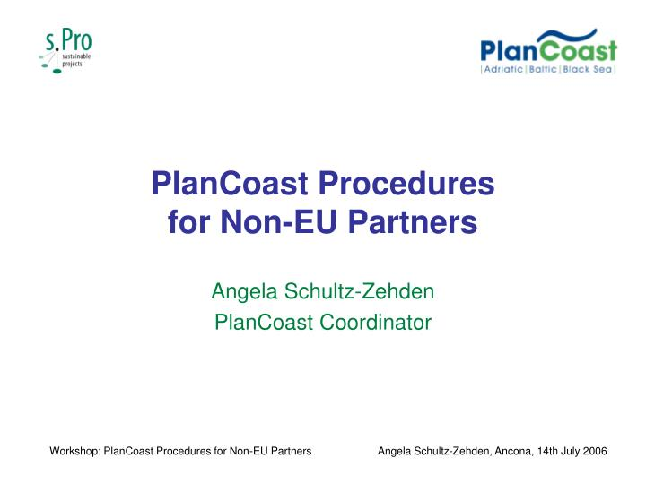 Plancoast procedures for non eu partners