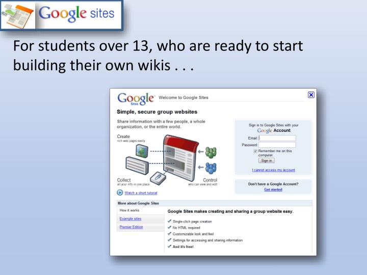 For students over 13, who are ready to start building their own wikis . . .