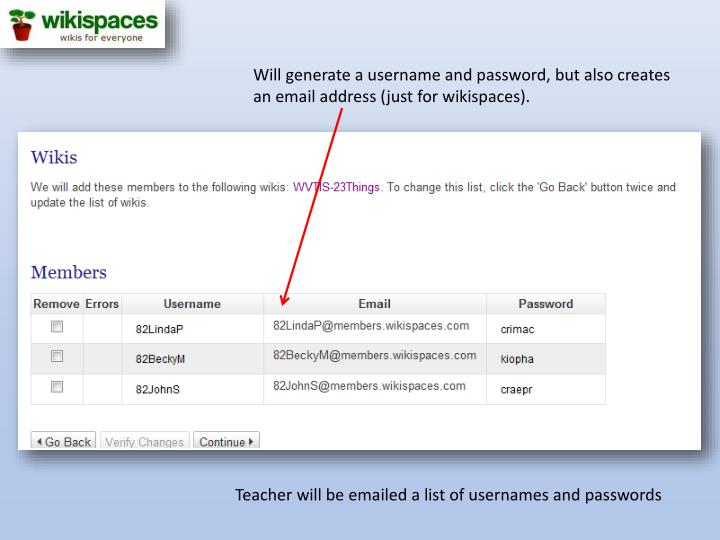 Will generate a username and password, but also creates an email address (just for