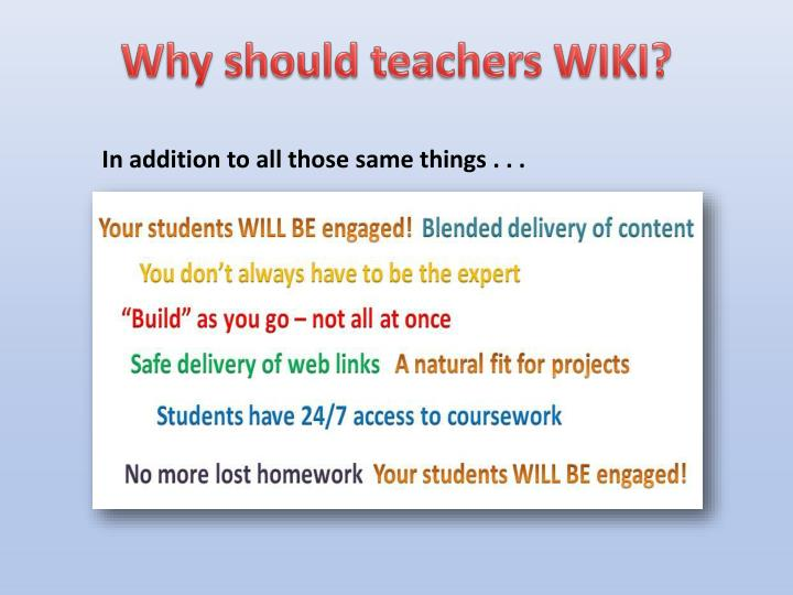 Why should teachers WIKI?