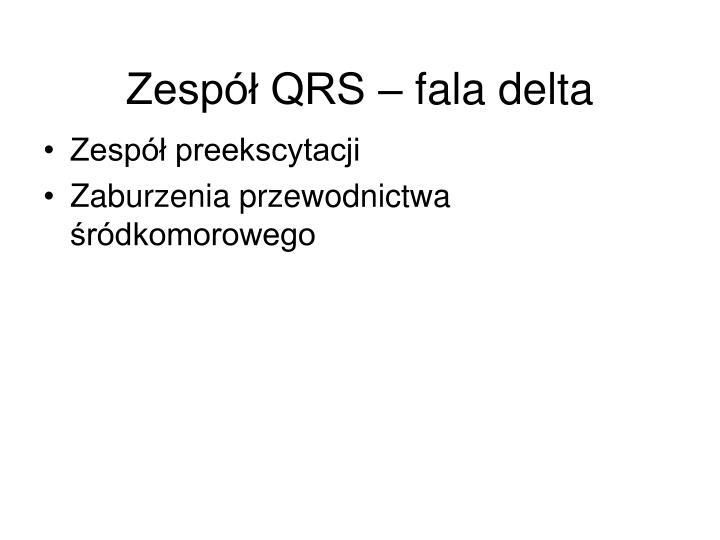 Zespół QRS – fala delta