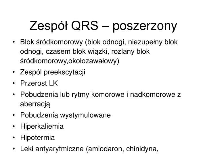 Zespół QRS – poszerzony