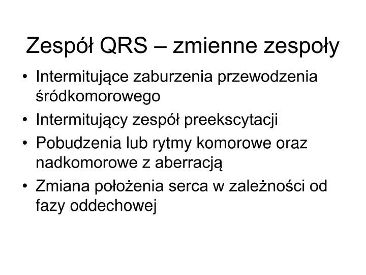 Zespół QRS – zmienne zespoły